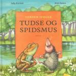 Samlet udgave af Tudse og Spidsmus bøger.