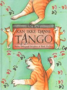 En kat kan ikke danse tango